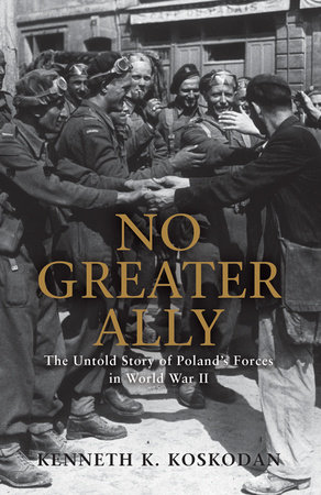 No Greater Ally by Kenneth K. Koskodan