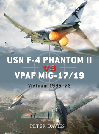 USN F-4 Phantom II vs VPAF MiG-17 by Peter Davies