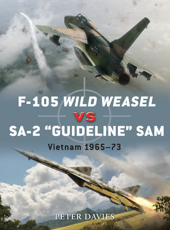 F-105 Wild Weasel vs SA-2 'Guideline' SAM by Peter Davies
