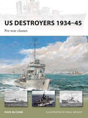 US Destroyers 1934-45: Pre-war classes by