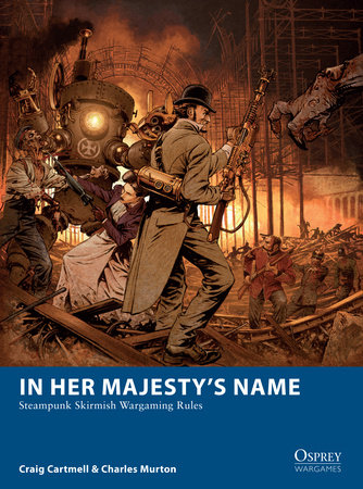 In Her Majesty's Name by Craig Cartmell and Charles Murton