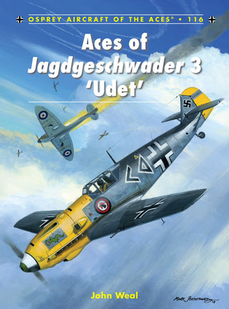Aces of Jagdgeschwader 3 'Udet' by
