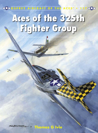 Aces of the 325th Fighter Group by