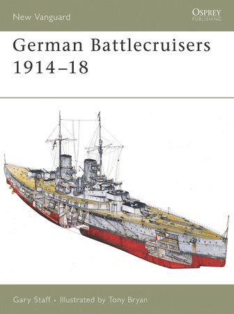 German Battlecruisers 1914-18 by