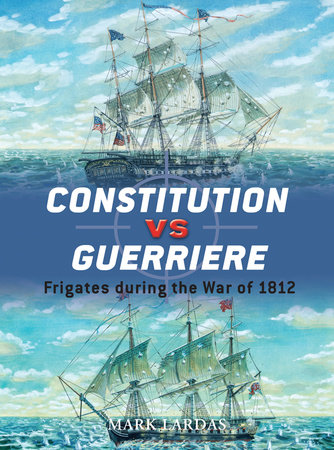Constitution vs Guerriere by