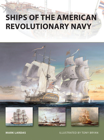 Ships of the American Revolutionary Navy by