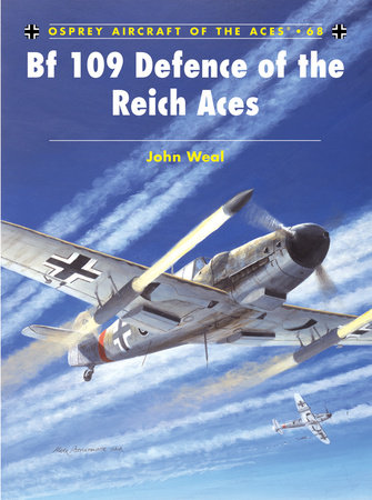 Bf 109 Defence of the Reich Aces by