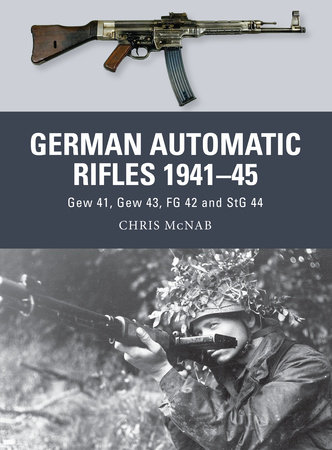 German Automatic Rifles 1941-45 by