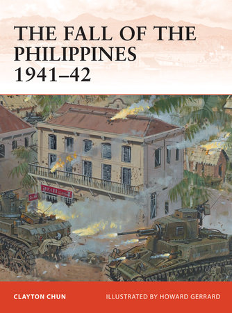 The Fall of the Philippines 1941-42 by