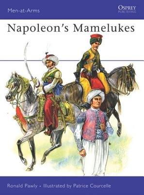 Napoleon's Mamelukes by Ronald Pawly