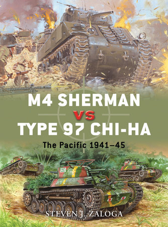 M4 Sherman vs Type 97 Chi-Ha by Steven Zaloga