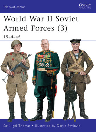 World War II Soviet Armed Forces (3) by Nigel Thomas