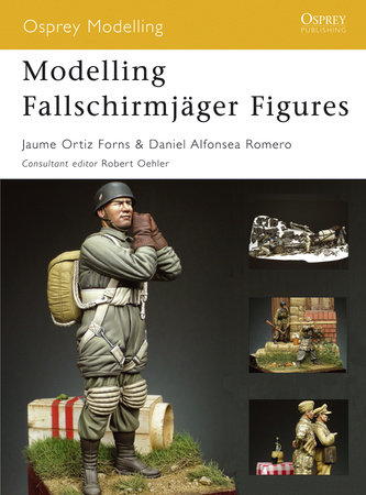 Modelling Fallschirmjager Figures by Jaume Forns
