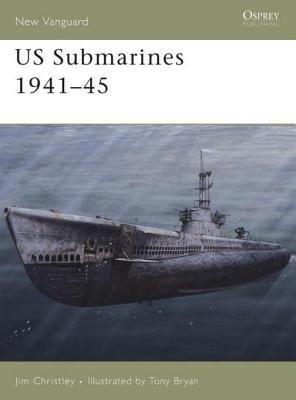 US Submarines 1941-45 by Jim Christley