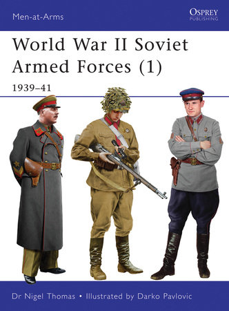 World War II Soviet Armed Forces (1) by Nigel Thomas