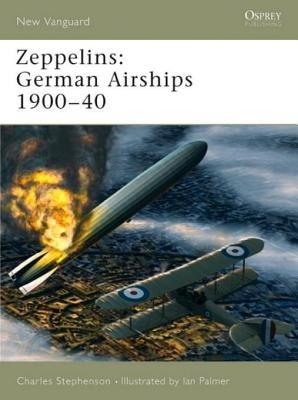 Zeppelins: German Airships 1900-40