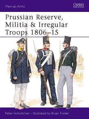 Prussian Reserve, Militia & Irregular Troops 1806-15