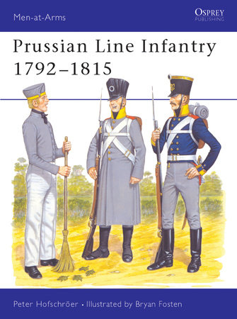 Prussian Line Infantry 1792-1815 by