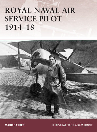 Royal Naval Air Service Pilot 1914-18 by
