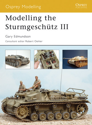 Modelling the Sturmgeschütz III by Gary Edmundson