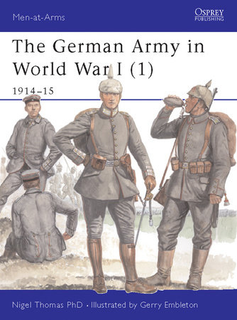 The German Army in World War I (1) by