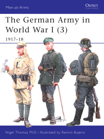 The German Army in World War I (3) by Nigel Thomas