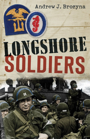 Longshore Soldiers by Andrew Brozyna