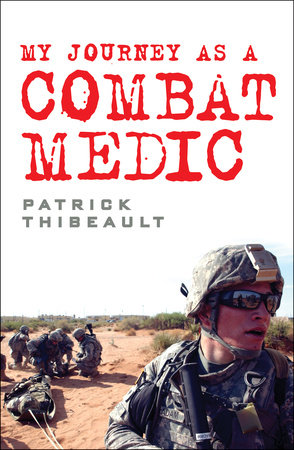 My Journey as a Combat Medic by