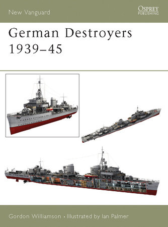 German Destroyers 1939-45 by