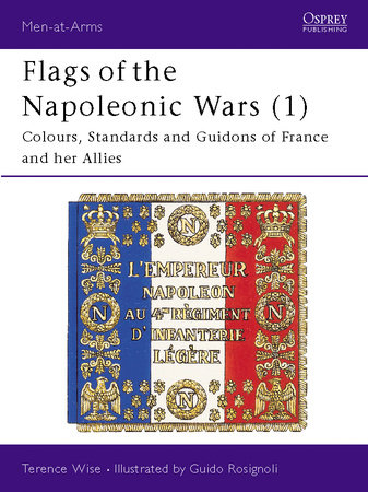 Flags of the Napoleonic Wars (1) by Terence Wise