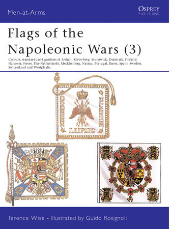 Flags of the Napoleonic Wars (3) by Terence Wise