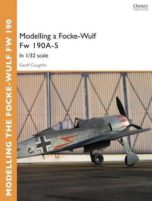 Modelling a Focke-Wulf Fw 190A-5 by