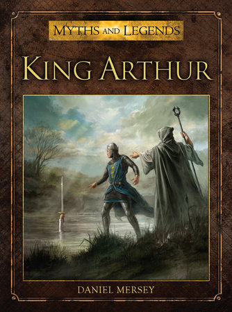 King Arthur by Daniel Mersey