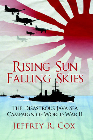 Rising Sun, Falling Skies by Jeffrey Cox