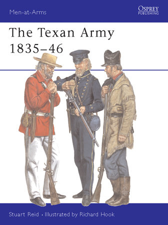 The Texan Army 1835-46 by