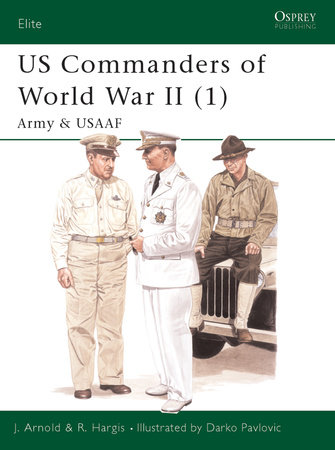 US Commanders of World War II (1) by