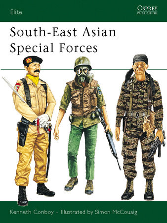 South-East Asian Special Forces by Kenneth Conboy