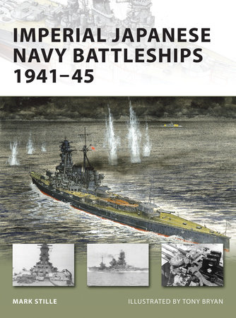 Imperial Japanese Navy Battleships 1941-45 by