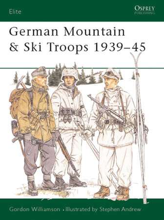 German Mountain & Ski Troops 1939-45