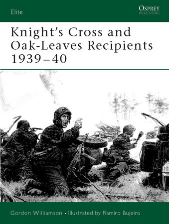 Knight's Cross and Oak-Leaves Recipients 1939-40 by