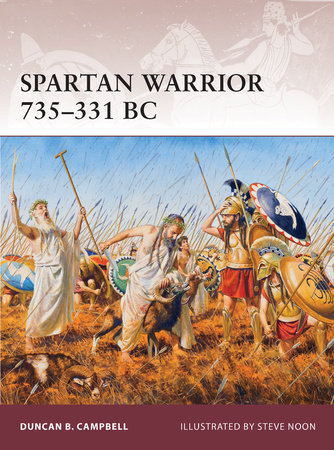 Spartan Warrior 735-331 BC by Duncan B Campbell