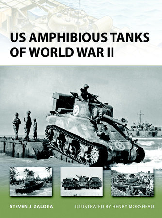 US Amphibious Tanks of World War II by
