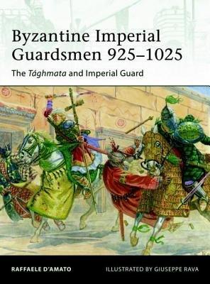 Byzantine Imperial Guardsmen 925-1025 by Raffaele D'Amato