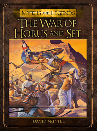 The War of Horus and Set by David McIntee