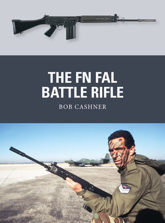 The FN FAL Battle Rifle by