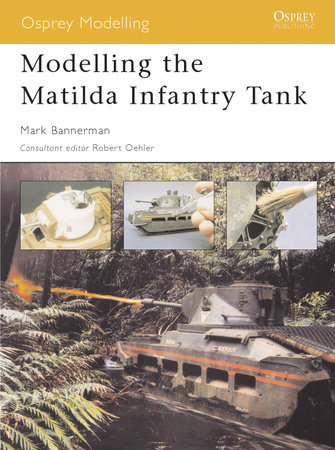 Modelling the Matilda Infantry Tank