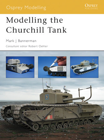Modelling the Churchill Tank by