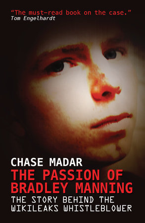 The Passion of Bradley Manning by