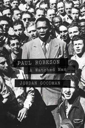 Paul Robeson by Jordan Goodman