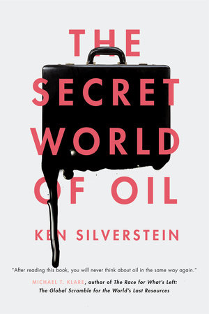 The Secret World of Oil by